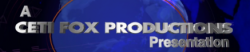 Ceti Fox Productions